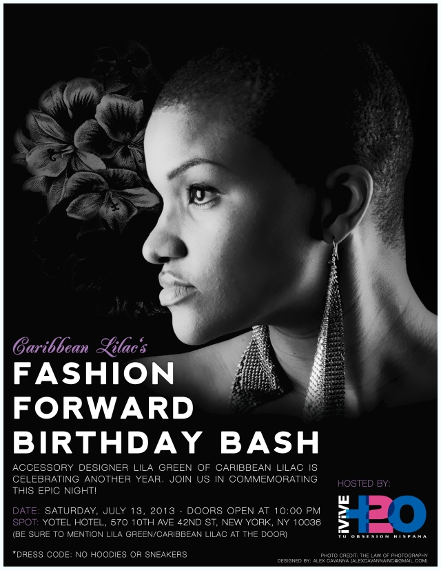 Caribbean Lilac's Fashion Forward Birthday Bash Saturday July 13th  @ YOTEL ROOFTOP HOTEL J
